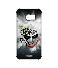 Batman The Dark Knight Joker The Jokes on you Pro Case for Samsung S6 Edge