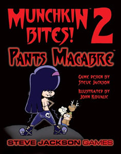 Munchkin Bites 2 Pants Macabre by Steve Jackson Games