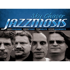 "Jazzmosis ""Sky Chaser"" Independent Music Independent Music www.stevesmusiccenter.net"