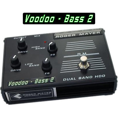 Roger Mayer Voodoo-Bass 2 Dual Band Voodoo-Bass and Voodoo-Bass X Roger Mayer Synergy Series