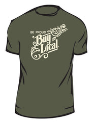 """Be Proud. Buy Local."" American Made T-Shirts"