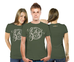 """Be Local. Eat Local"" American Made T-Shirts"