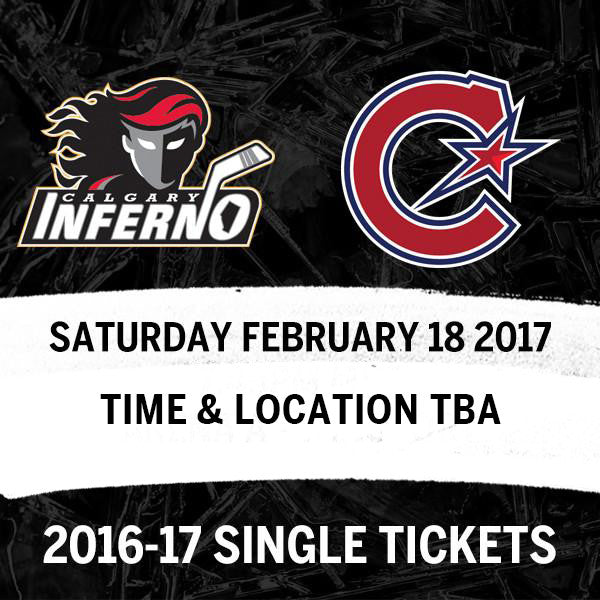 February 18 2017 - 6:15PM - Calgary Inferno vs. Les Canadiennes de Montreal