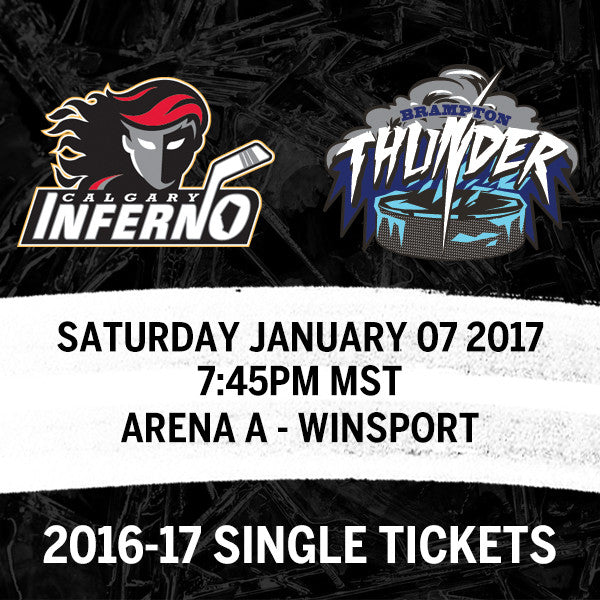 January 07 2017 - 7:45PM - Calgary Inferno vs. Brampton Thunder