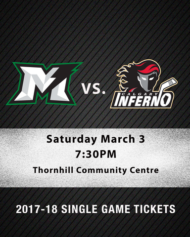 March 3 2018 - 7:30PM - Markham Thunder vs. Calgary Inferno