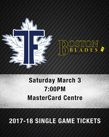 March 3 2018 - 7:00PM - Toronto Furies vs. Boston Blades