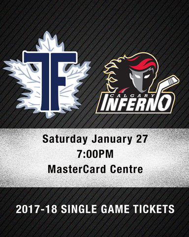 January 27 2018 - 7:00PM - Toronto Furies vs. Calgary Inferno