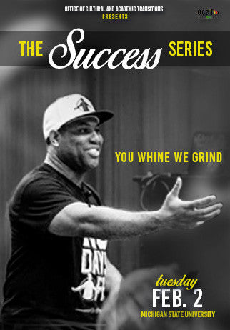 The Success Series Season 2 Episode 2: You Whine We Grind