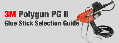 3M Polygun PG II: Glue Stick Selection Guide