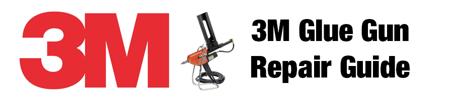 3M Glue Gun Repair Guide