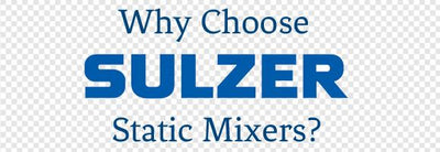 Why Choose Sulzer Mixpac Static Mixers?