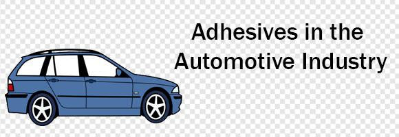 Adhesives in the Automobile Industry
