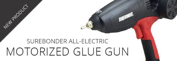 Surebonder Launches All-Electric Motorized Glue Gun