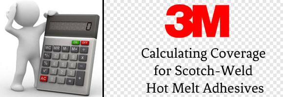 Calculating Coverage for 3M Scotch-Weld Hot Melt Adhesives