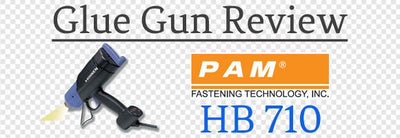 PAM Fastening HB 710 Spray Glue Gun Review