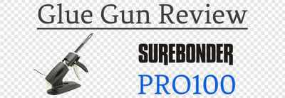 Surebonder Pro 100 Cartridge Glue Gun Review