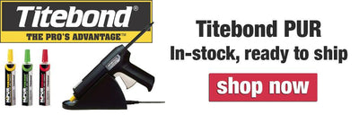 In Stock Now - Titebond HiPURformer Replacement Cartridges