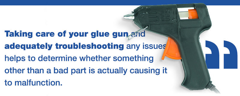 Taking care of your glue gun Quote