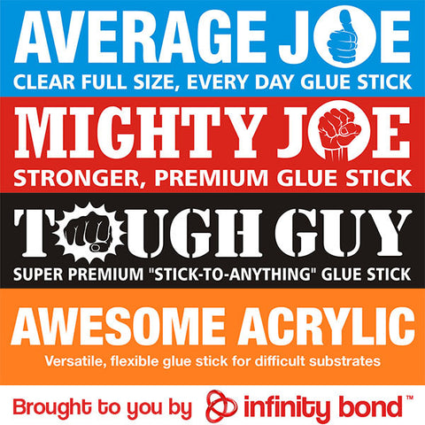 Infinity Bond Glue Stick Sample Pack - Average Joe, Mighty Joe, Tough Guy, Awesome Acrylic
