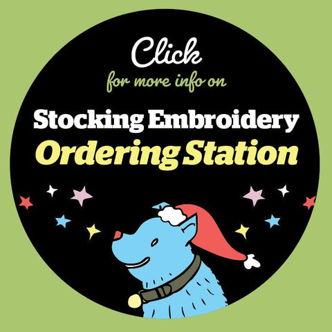 Click for info on our stocking embroidery ordering station