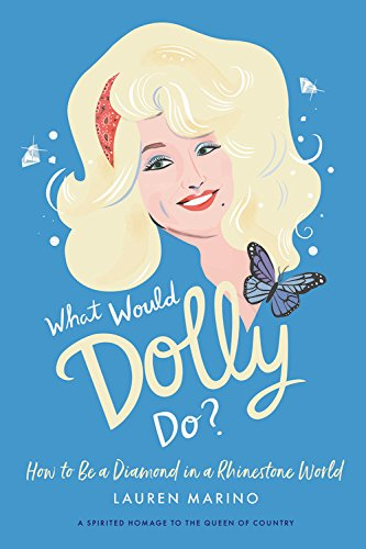 What Would Dolly Do