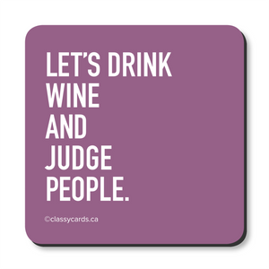 Classy Cards Coaster - Judge People
