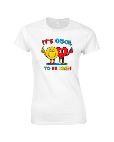 Cool to be Kind Make Original White T-Shirt Womens