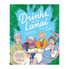 Drinks On the Lanai - Golden Girls Cocktail Book
