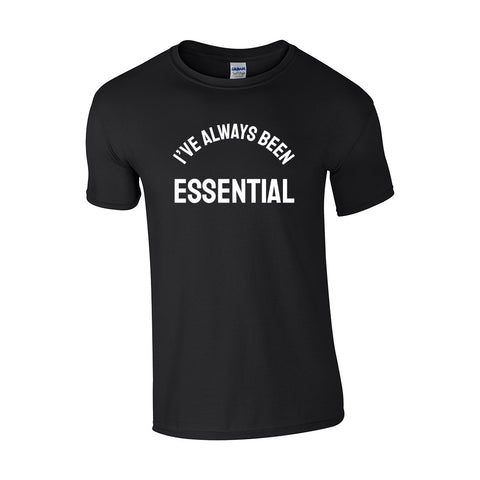 Always Been Essential Make Original Black T-Shirt Mens