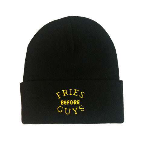 Fries Before Guys Embroidered Toque