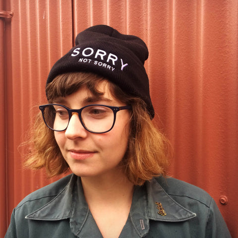 Sorry Not Sorry Make Original Black Toque