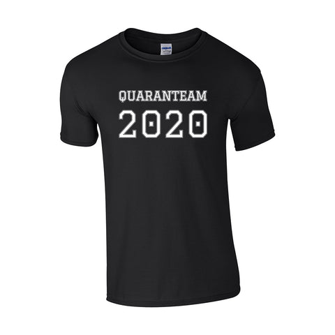 Quaranteam 2020 Make Original Black T-Shirt Mens
