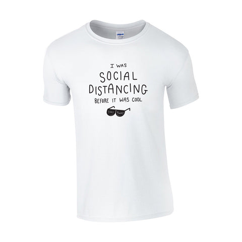 Social Distancing Before Cool Make Original White T-Shirt Mens