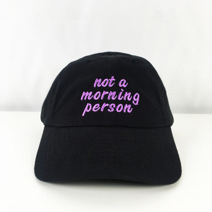 Not a Morning Person Embroidered Basic Cap