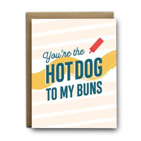 Greeting Card - Hot Dog To My Buns