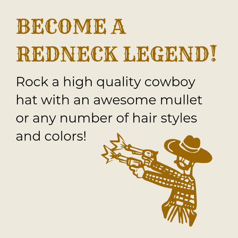Become a Redneck Legend by picking your hat and awesome looking mullet.