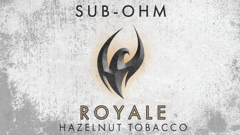 Royale Sub-Ohm