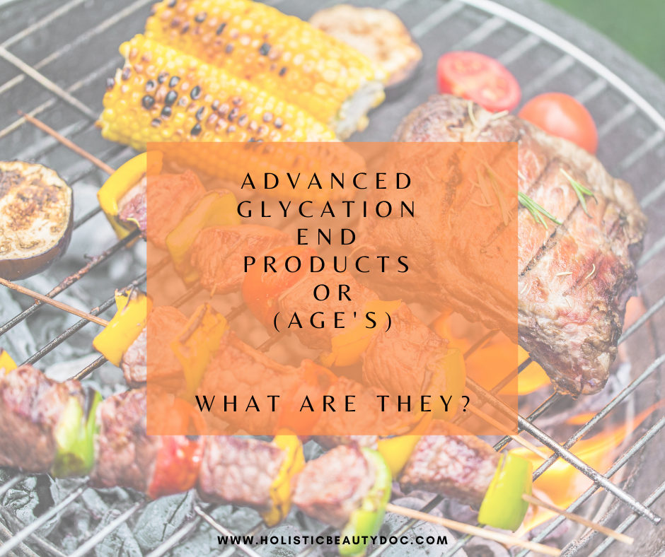 Advanced Glycation End Products (AGE's) What Are They?