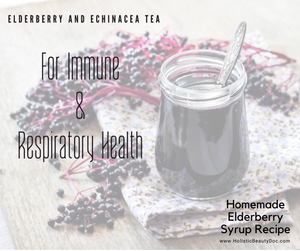 Elderberry + Echinacea Tea for Immune and Respiratory Health | RECIPES!