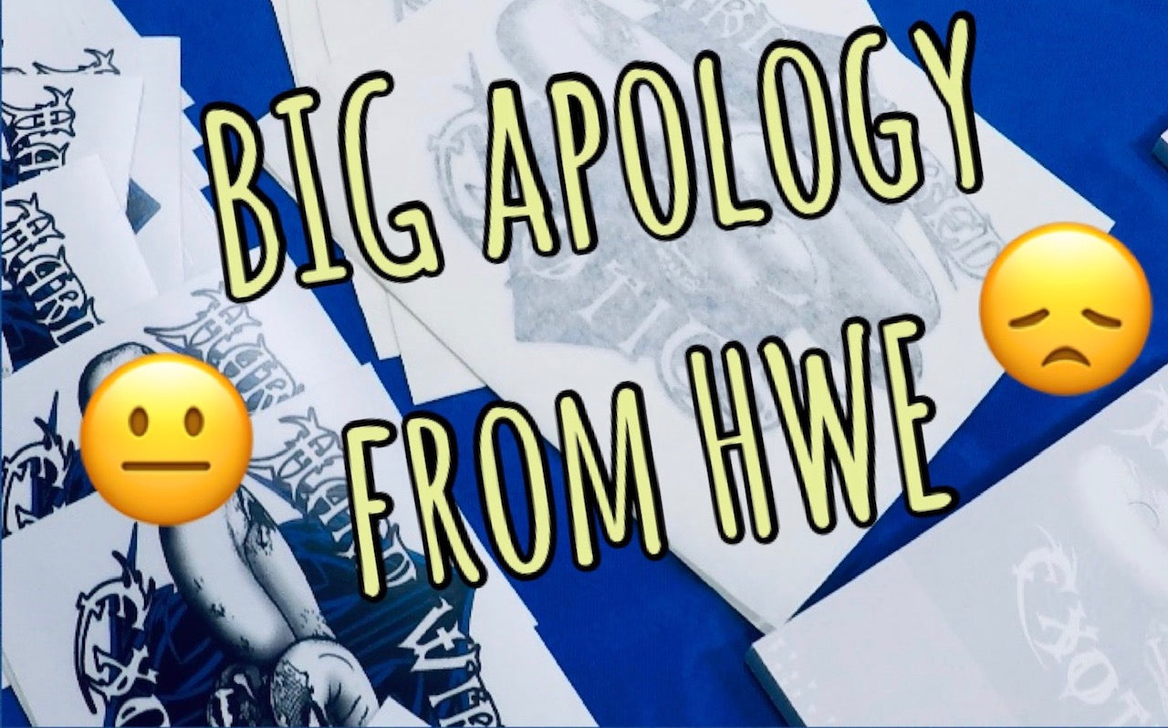 BIG apology from HWE