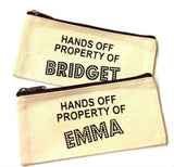 Hands Off Property Of Canvas Pouch | Personalized Canvas Makeup Bag