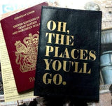 Oh The Places You'll Go Leather Passport Cover