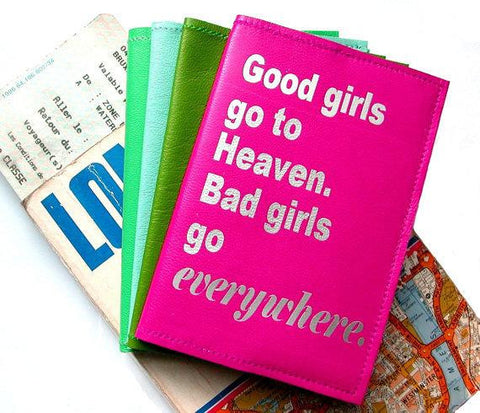 Good Girls Go To Heaven Bad Girls Go Everywhere Leather Passport Cover - bambinadicioccolato