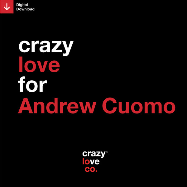 Crazy Love For Andrew Cuomo Shareable Image