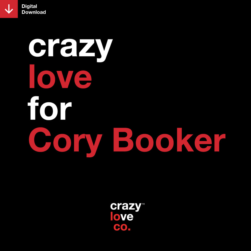 Crazy Love For Cory Booker Shareable Image