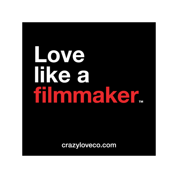 Love Like a Filmmaker Sticker