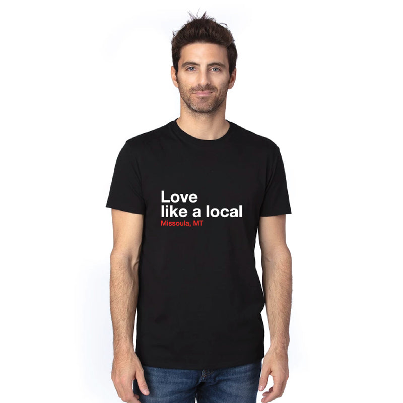 Love Like a Local (Missoula) Eco T-Shirt