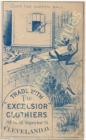 Victorian Trade Card - Excelsior Clothiers Cleveland, Ohio - Over the Garden Wall