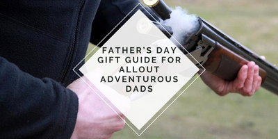Father's Day Gift Guide for Allout Adventurous Dads