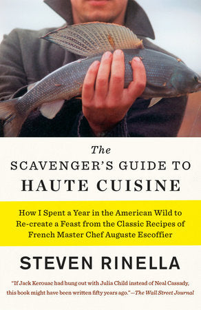 The Scavenger's Guide to Haute Cuisine - Signed Copy